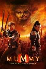 Nonton Streaming Download Drama The Mummy: Tomb of the Dragon Emperor (2008) Subtitle Indonesia