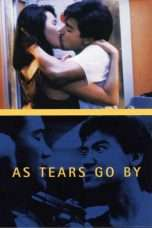 Nonton Streaming Download Drama As Tears Go By (1988) Subtitle Indonesia