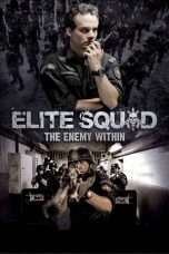 Nonton Elite Squad: The Enemy Within / Tropa de Elite 2 (2010) Subtitle Indonesia