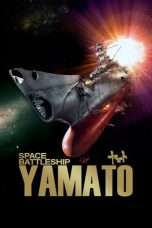 Nonton Streaming Download Drama Space Battleship Yamato (2010) Sub Indo thr Subtitle Indonesia