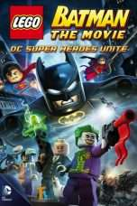 Nonton Streaming Download Drama Lego Batman: The Movie – DC Super Heroes Unite Subtitle Indonesia