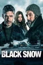 "Nonton Film Black Snow (<a href=""https://dramaserial.tv/year/2017/"" rel=""tag"">2017</a>) 