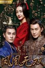 Nonton Streaming Download Drama Legend of Heavenly Tear: Phoenix Warriors S02 (2017) Subtitle Indonesia