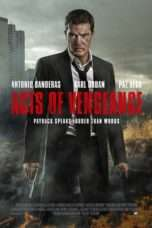 Nonton Acts of Vengeance (2017) Subtitle Indonesia