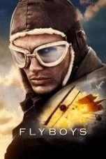 Nonton Streaming Download Drama Flyboys (2006) jf Subtitle Indonesia