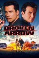 "Nonton Film Broken Arrow (<a href=""https://dramaserial.tv/year/1996/"" rel=""tag"">1996</a>) 