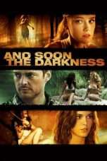 Nonton Streaming Download Drama And Soon the Darkness (2010) Subtitle Indonesia