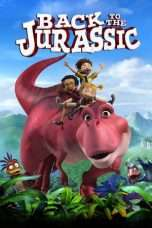 Nonton Streaming Download Drama Back to the Jurassic (2015) Subtitle Indonesia