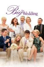 Nonton Film The Big Wedding Download Streaming Movie Bioskop Subtitle Indonesia