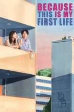 Nonton Because This Is My First Life (2017) Subtitle Indonesia