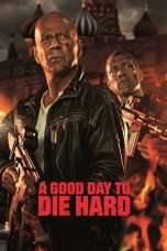 Nonton Streaming Download Drama A Good Day to Die Hard (2013) Subtitle Indonesia
