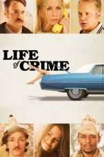 Nonton Streaming Download Drama Life of Crime (2013) Subtitle Indonesia