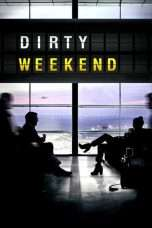 Nonton Streaming Download Drama Dirty Weekend Subtitle Indonesia