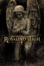 Nonton The Last Will and Testament of Rosalind Leigh (2012) Subtitle Indonesia