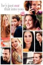 Nonton He's Just Not That Into You (2009) Subtitle Indonesia