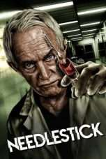 "Nonton Film Needlestick (<a href=""https://dramaserial.tv/year/2017/"" rel=""tag"">2017</a>) 