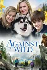 Nonton Against the Wild (2013) Subtitle Indonesia
