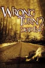 Nonton Wrong Turn 2: Dead End (2007) Subtitle Indonesia