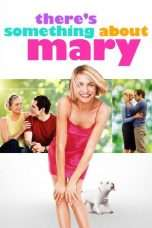 Nonton Streaming Download Drama There's Something About Mary (1998) Subtitle Indonesia