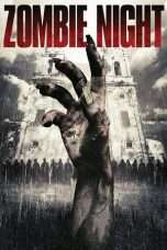 Nonton Film Zombie Night Download Streaming Movie Bioskop Subtitle Indonesia