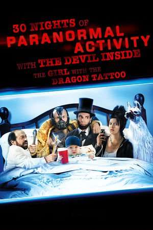 Nonton Film 30 Nights of Paranormal Activity With the Devil Inside the Girl With the Dragon Tattoo 2013 Sub Indo