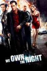 Nonton Streaming Download Drama We Own the Night (2007) Subtitle Indonesia