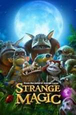 Nonton Streaming Download Drama Strange Magic (2015) Subtitle Indonesia