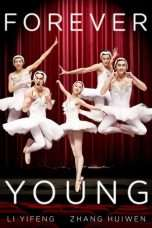 Nonton Forever Young (2015) Subtitle Indonesia