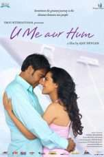 Nonton Streaming Download Drama U Me Aur Hum (2008) Subtitle Indonesia