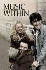 "Nonton Film Music Within (<a href=""https://dramaserial.tv/year/2007/"" rel=""tag"">2007</a>) 