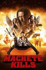 Nonton Streaming Download Drama Machete Kills (2013) Subtitle Indonesia