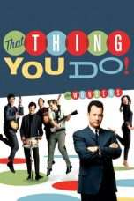 Nonton Streaming Download Drama That Thing You Do! (1996) Subtitle Indonesia