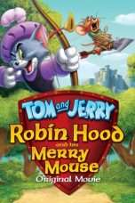 Nonton Tom And Jerry Robin Hood And His Merry Mouse (2012) Subtitle Indonesia
