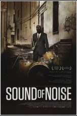 "Nonton Film Sound of Noise (<a href=""https://dramaserial.tv/year/2010/"" rel=""tag"">2010</a>) 