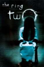 Nonton The Ring Two (2005) Subtitle Indonesia