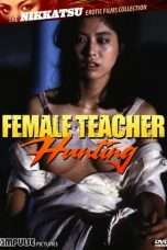 Nonton Streaming Download Drama Female Teacher Hunting (1982) Subtitle Indonesia