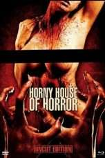 Nonton Streaming Download Drama Horny House of Horror (2010) Subtitle Indonesia