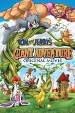 Nonton Streaming Download Drama Tom and Jerry's Giant Adventure (2013) Subtitle Indonesia