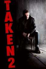 Nonton Streaming Download Drama Taken 2 (2012) jf Subtitle Indonesia