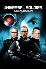 Nonton Film Universal Soldier: Regeneration Download Streaming Movie Bioskop Subtitle Indonesia