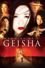Nonton Streaming Download Drama Memoirs of a Geisha (2005) jf Subtitle Indonesia