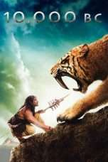 Nonton Streaming Download Drama 10,000 BC (2008) jf Subtitle Indonesia