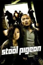 Nonton Streaming Download Drama The Stool Pigeon (2010) Subtitle Indonesia