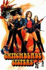"Nonton Film Switchblade Sisters (<a href=""https://dramaserial.tv/year/1975/"" rel=""tag"">1975</a>) 