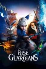 Nonton Rise of the Guardians (2012) Subtitle Indonesia