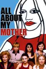 Nonton Streaming Download Drama All About My Mother (1999) Subtitle Indonesia