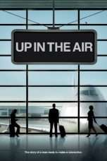 Nonton Streaming Download Drama Up in the Air (2009) Subtitle Indonesia