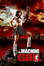 Nonton Streaming Download Drama The Machine Girl (2008) Subtitle Indonesia