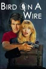 Nonton Streaming Download Drama Bird on a Wire (1990) Subtitle Indonesia