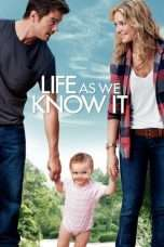 Nonton Life As We Know It (2010) Subtitle Indonesia